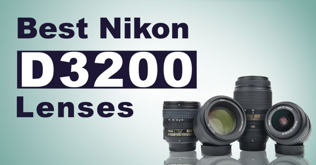 Nikon D3200 Lenses