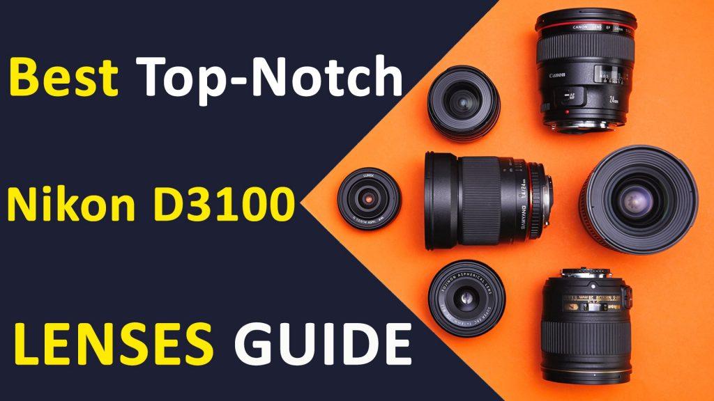 Nikon D3100 Lenses