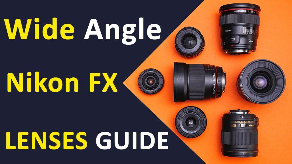 Wide Angle Lenses Nikon FX