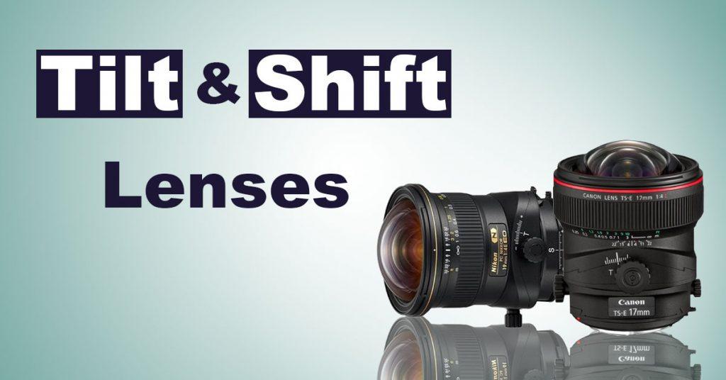 Tilt and Shift Lenses