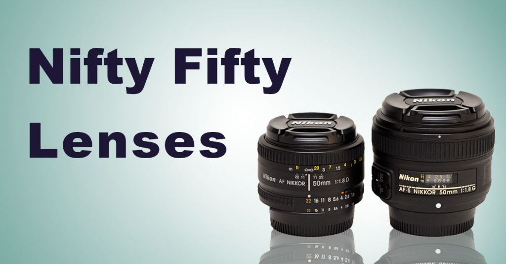 Nifty Fifty Lenses